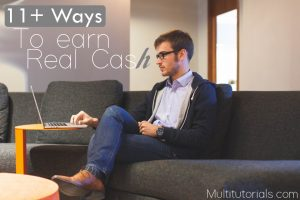 11+ KillerWays To Make Real Money From Internet.