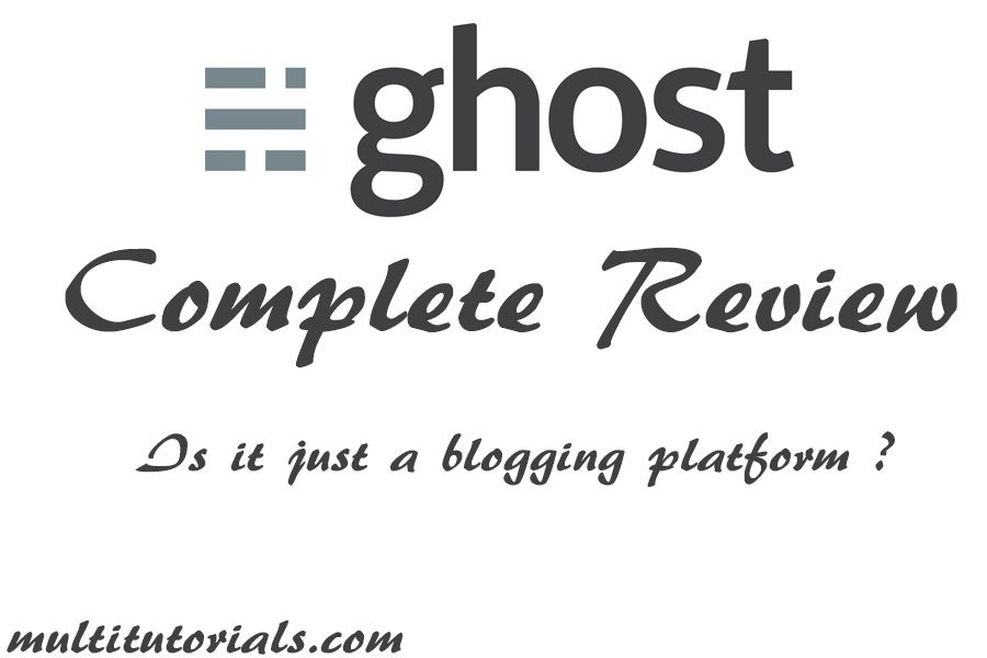ghost-cms-detailed-review