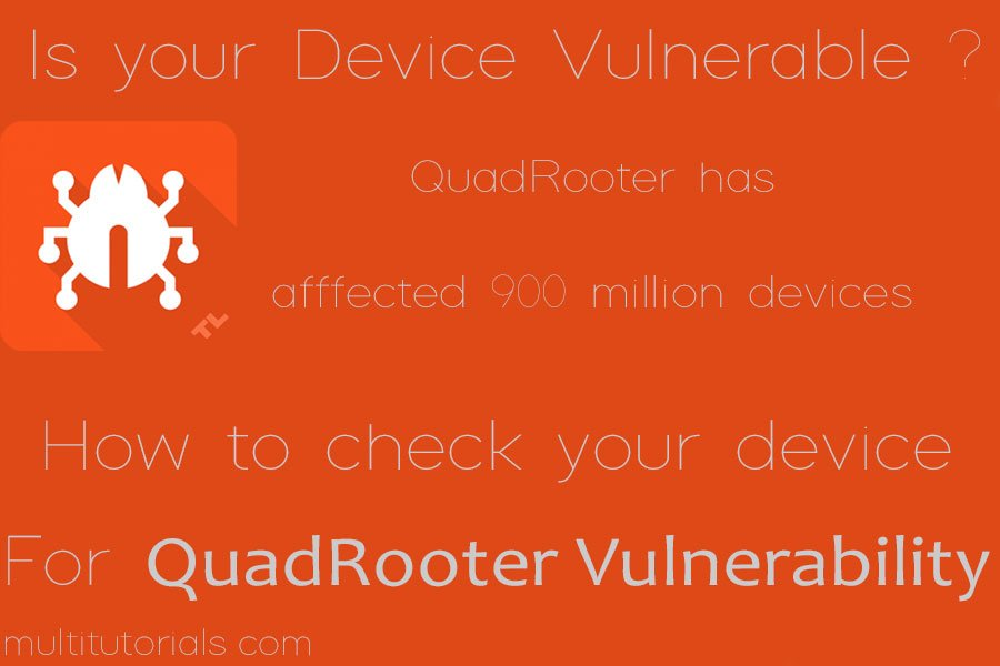 Guide to checking for QuadRooter vulnerability and preventing Virus attacks on Android devices