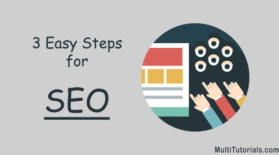 The 3 easy Steps that make SEO a Kid's Stuff