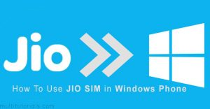 How To Use & Get Jio Sim For Windows Phone With Jio App