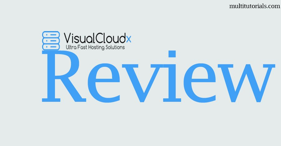 VisualCloudX Hosting Review- The Fastest & The Cheapest